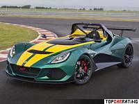 2015 Lotus 3-Eleven = 290 kph, 466 bhp, 3 sec.